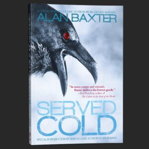 served cold alan baxter grey matter press