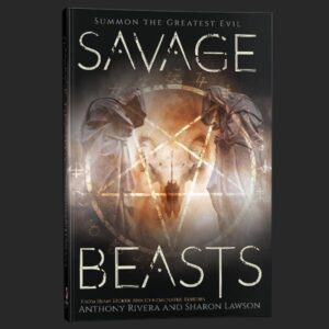 savage beasts anthony rivera grey matter press