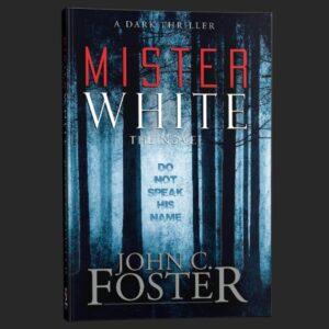 mister white john c foster grey matter press