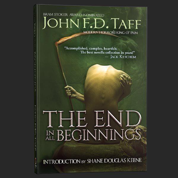 the end in all beginnings john fd taff grey matter press