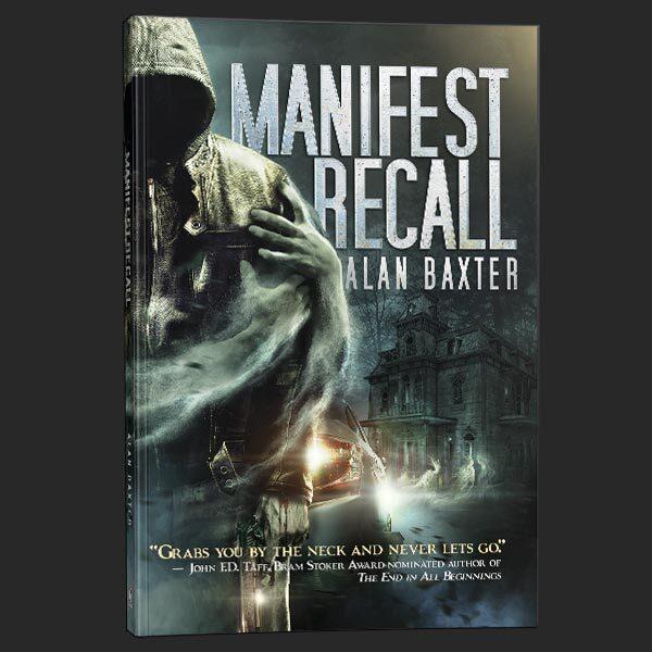 manifest recall alan baxter grey matter press
