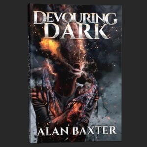 devouring dark alan baxter grey matter press