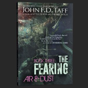 the fearing book 3 john fd taff grey matter press