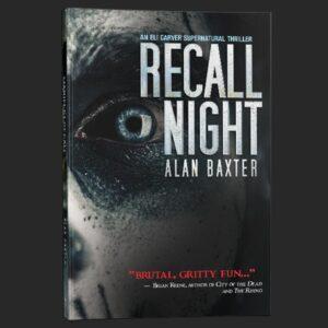 recall night alan baxter grey matter press