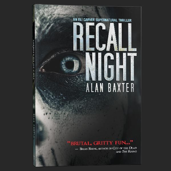 recall night alan baxter grey matter press
