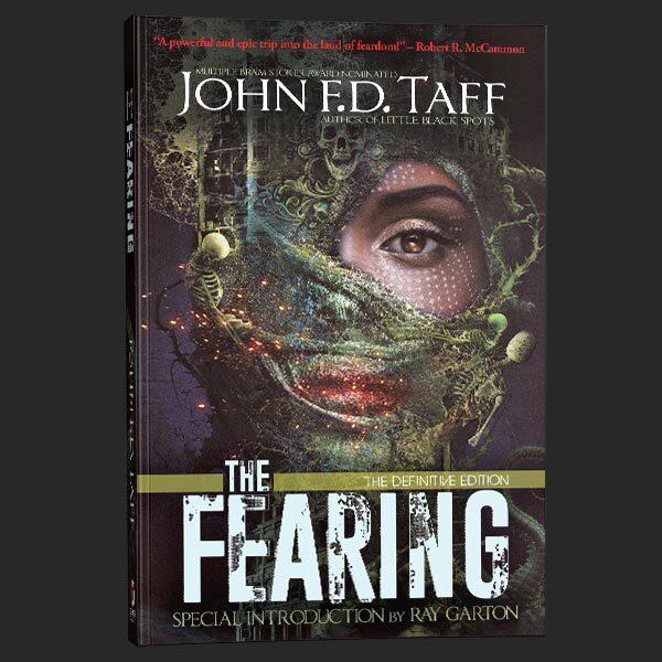 the fearing definitive edition john fd taff grey matter press
