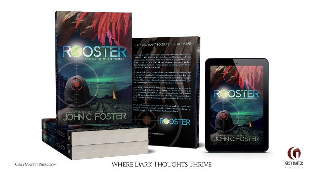 Rooster crime noir by John C. Foster from Grey Matter Press edited by Anthony Rivera
