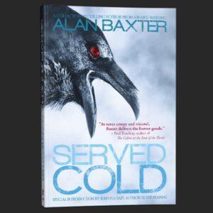 served cold alan baxter grey matter press