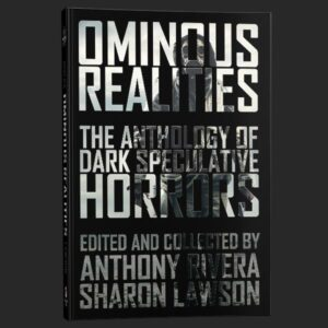 ominous realities anthony rivera grey matter press