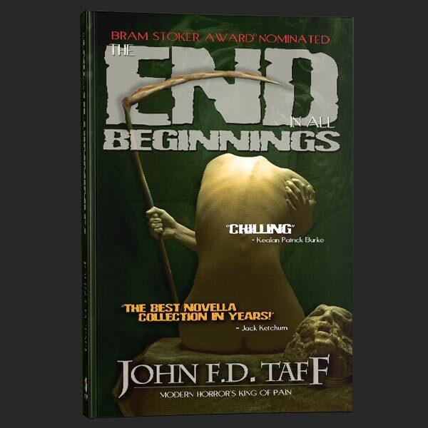 the end in all beginnings second edition john fd taff grey matter press
