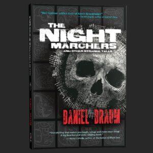 the night marchers daniel braum grey matter press