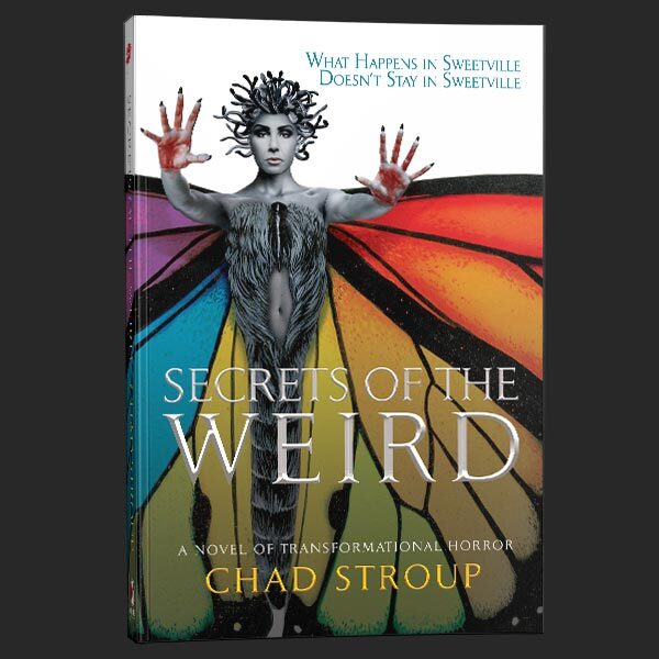 secrets of the weird chad stroup grey matter press