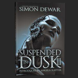 suspended in dusk volume 2 simon dewar grey matter press