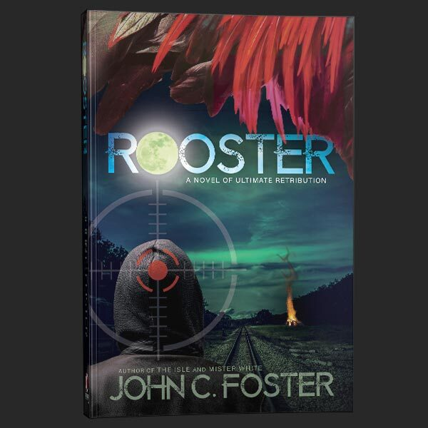 Rooster crime thriller by john c foster and grey matter press